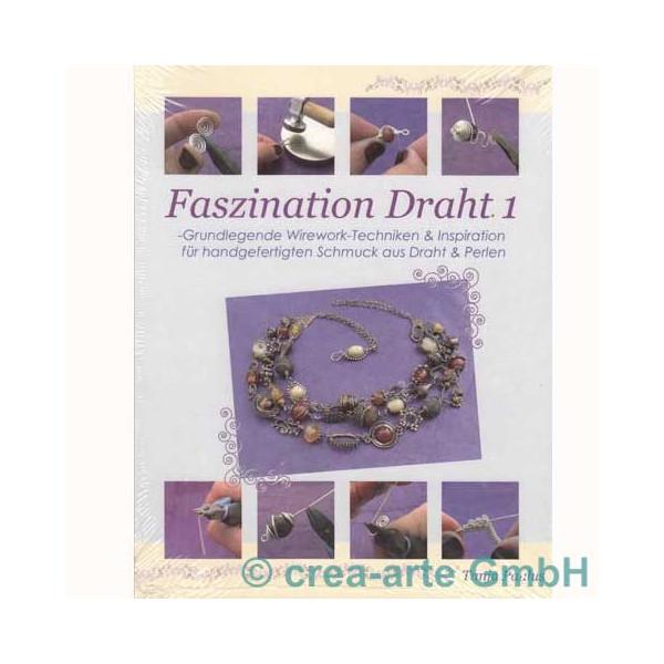 Faszination Draht 1