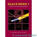 Glas Ideen 1